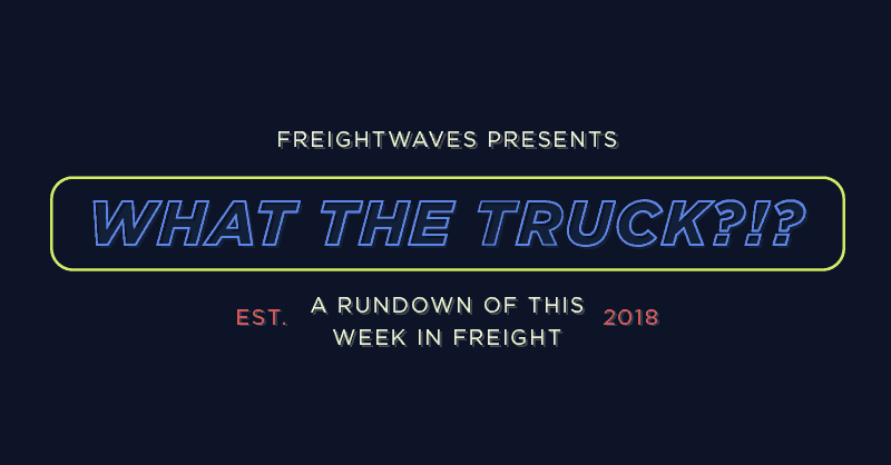 Photo of What The Truck?!? – August 17, 2018
