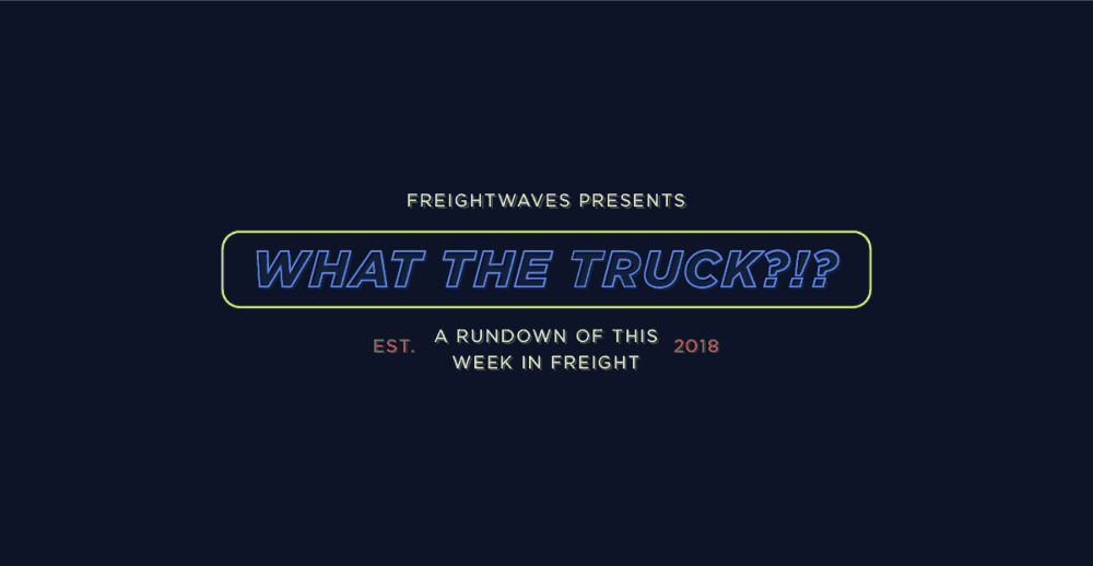 Photo of What The Truck?!? – December 21, 2018