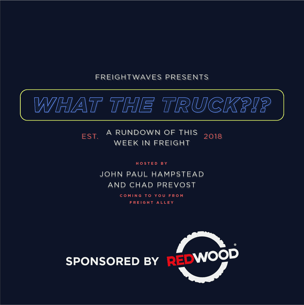 Photo of What The Truck?!? – February 1, 2019