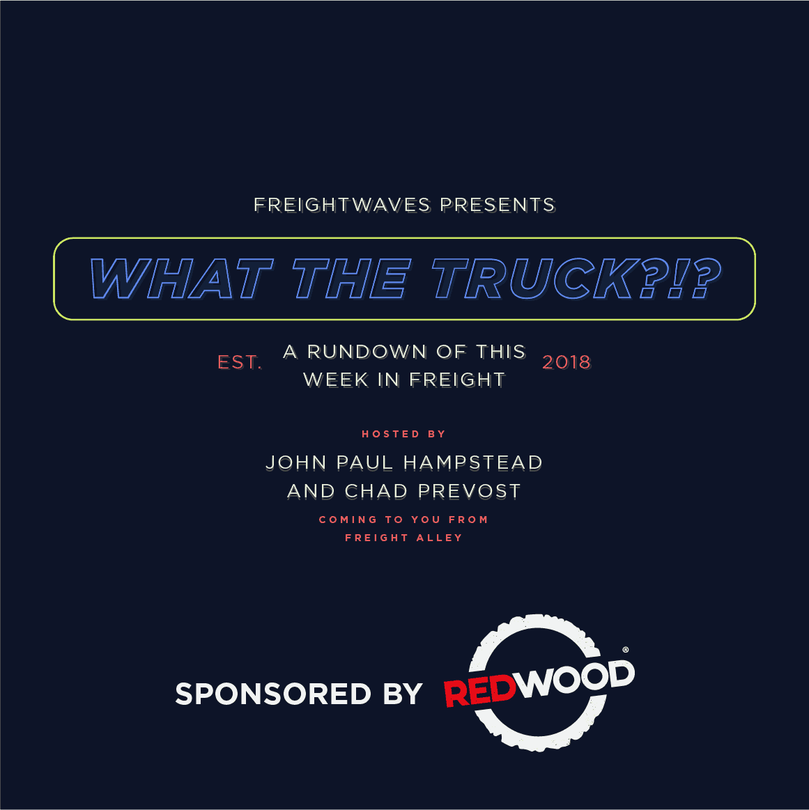 Photo of What The Truck?!? – January 25, 2019