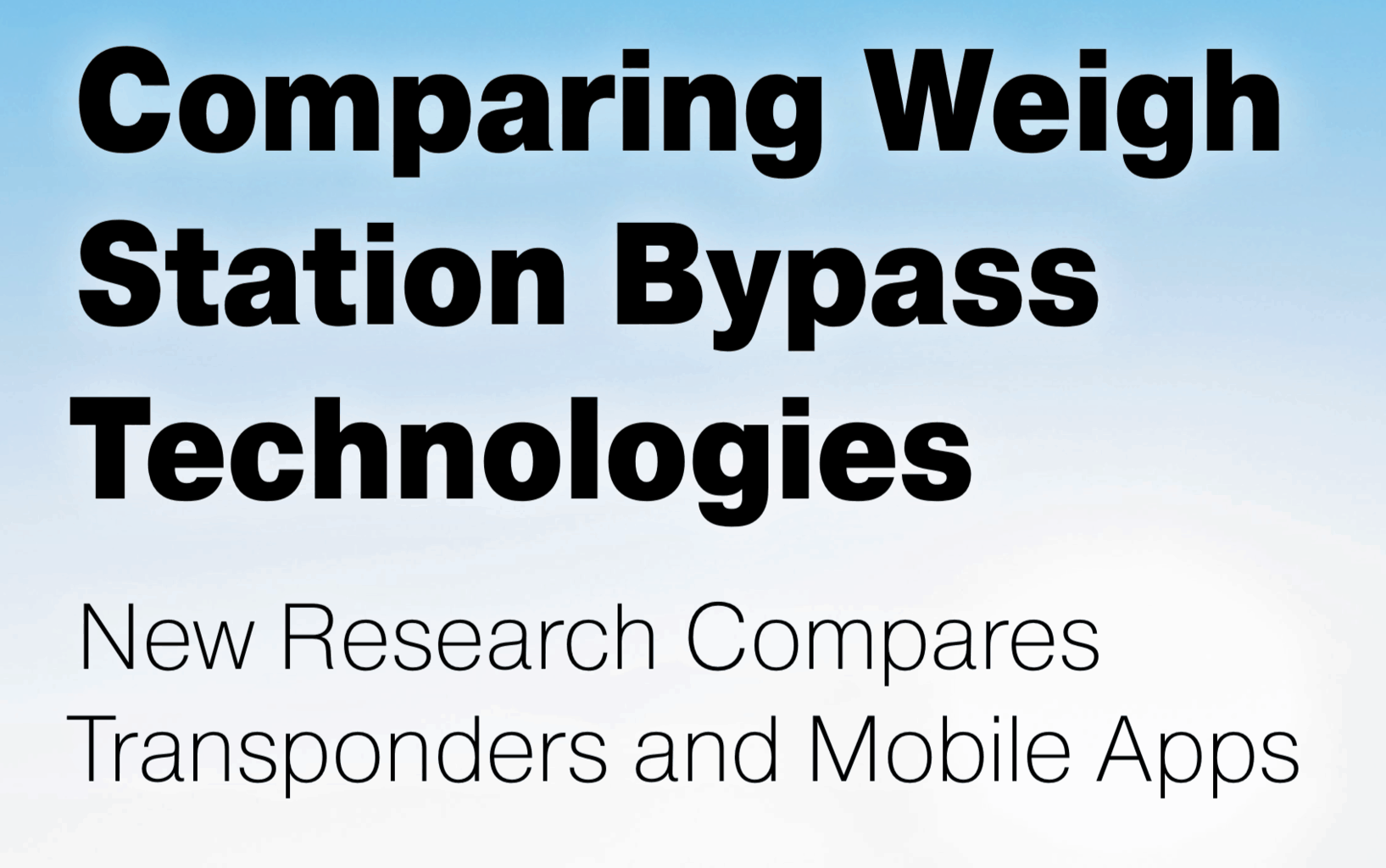 Photo of Comparing Weigh Station Bypass Technologies: New Research Compares Transponders and Mobile Apps