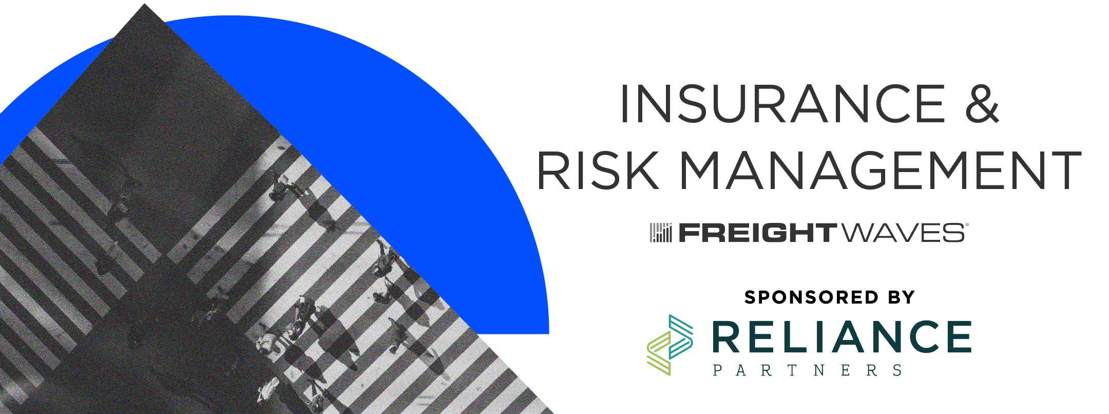 Insurance & Risk Management Sponsored by Reliance Partners