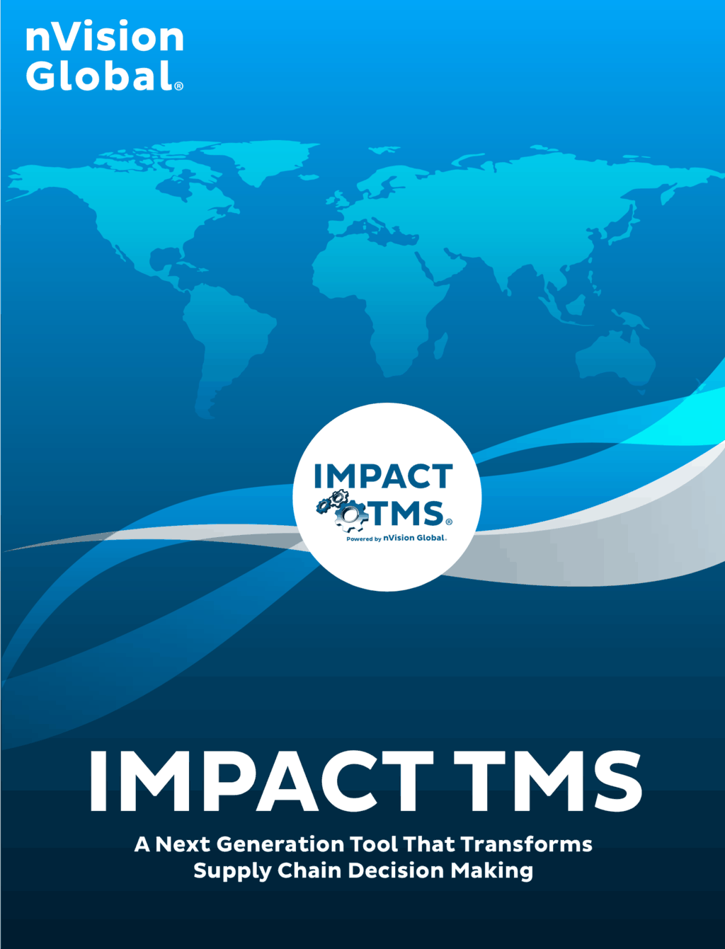 White Paper: IMPACT TMS - A Next Generation Tool That