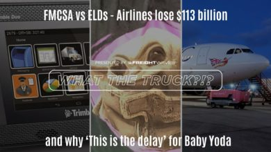 Photo of FMCSA vs ELDs, airlines lose $113 billion, and why 'This is the delay' for Baby Yoda (with video)