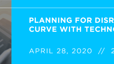 Photo of Planning for Disruption: Get Ahead of the Curve With Technology and Financial Planning