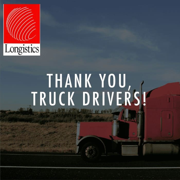 Longistics recognizes its drivers in many ways. During the pandemic, it thanked them as did many Americans. (Photo: Longistics Facebook page)