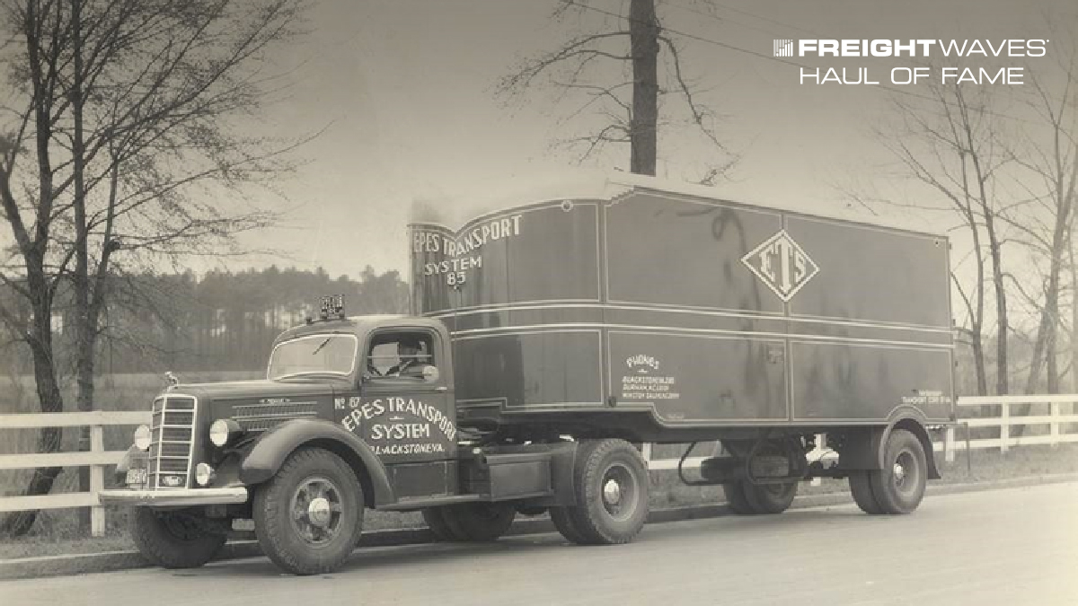 FreightWaves Haul of Fame: Epes Transport celebrates 90 years