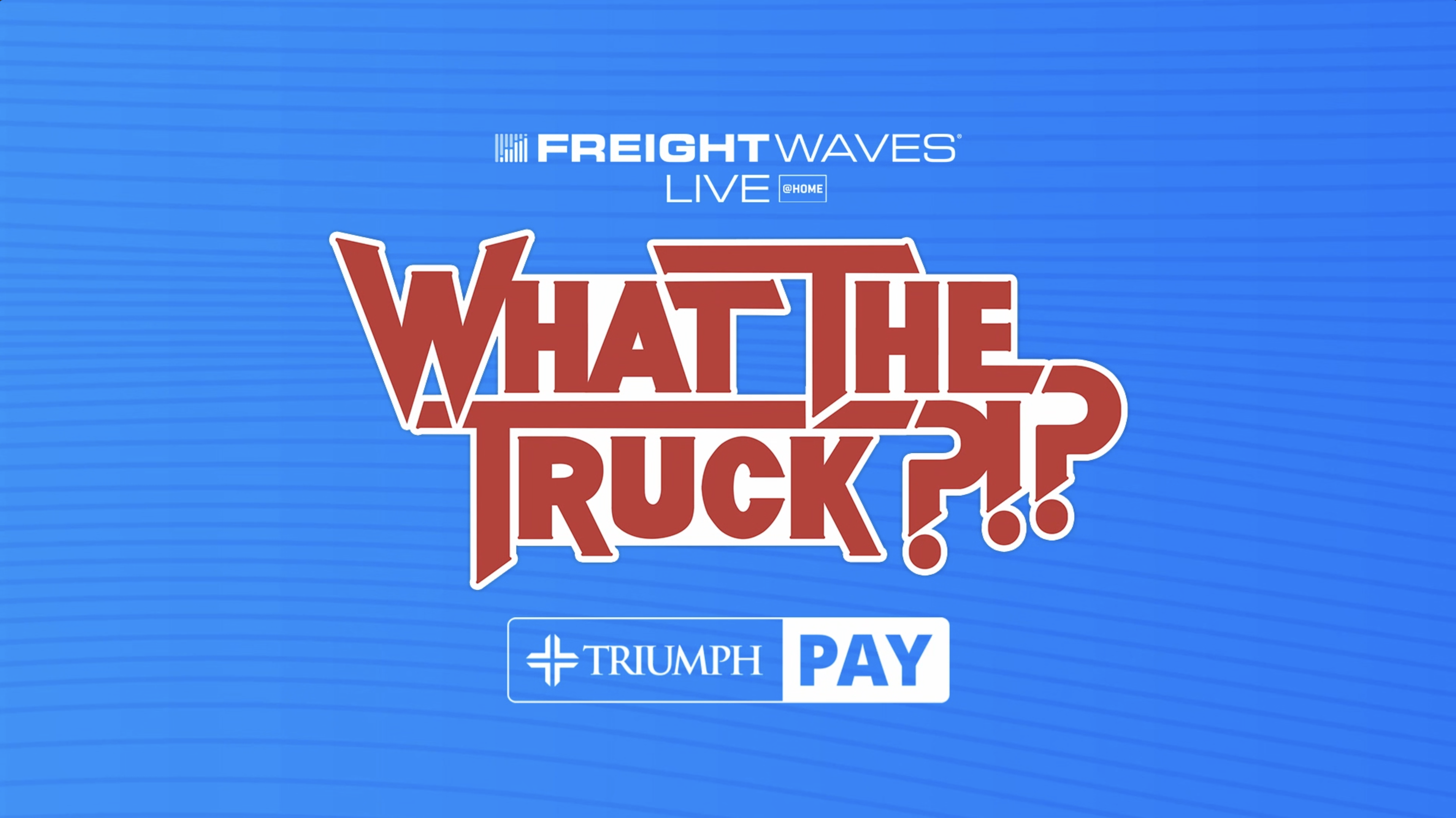 FreightWaves LIVE: Are you using tech effectively? — WHAT THE TRUCK?!?