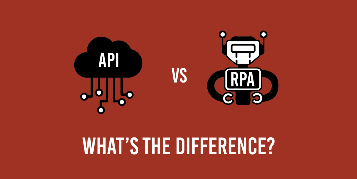 API vs. RPA — what's the difference?
