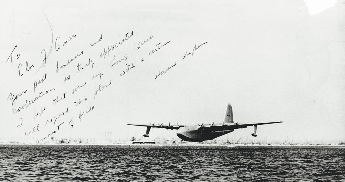 """Howard Hughes' handwritten note to Port General Manager Eloi Amar following the flight of the Spruce Goose on Nov. 2, 1947: """"Your past kindness and cooperation is truly appreciated. I hope that someday Long Beach will regard this plane with a certain amount of pride."""" - Howard Hughes"""