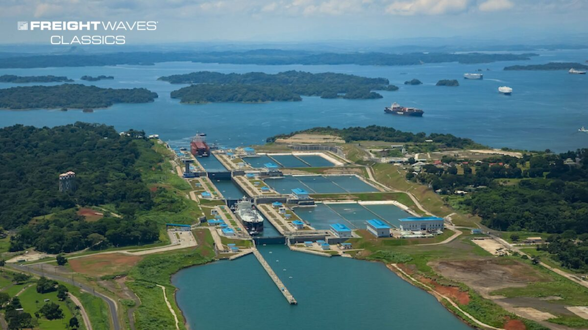 FreightWaves Classics: Panama Canal serves shipping and commerce for more than 100 years